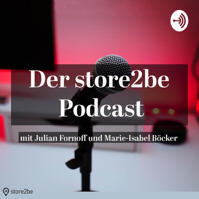 Der store2be Podcast
