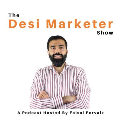 Desi Marketer Show