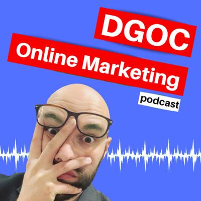 DGOC Online Marketing Podcast