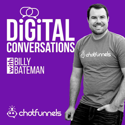 Digital Conversations with Billy Bateman
