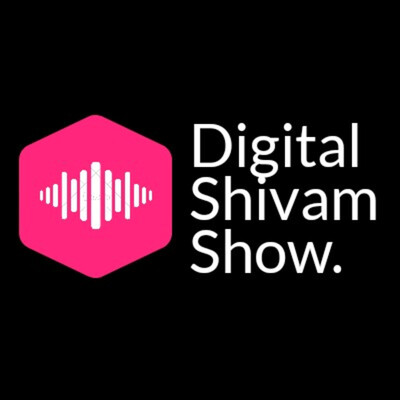 Digital Shivam Audio Express | Personal Branding, Digital Marketing & Motivational Podcast.