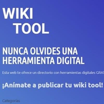 Digitalizate Con Wikitool. Las mejores aplicaciones y Herramientas Digitales