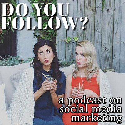 Do You Follow?: A Podcast on Social Media Marketing