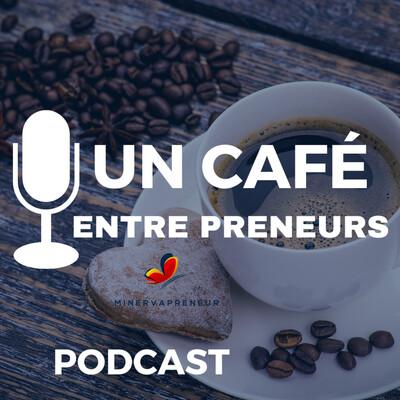 Un Café EntrePreneurs