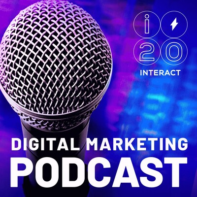 Interact Digital Marketing Podcast
