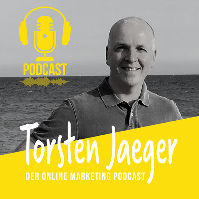Torsten Jaeger - Der Online Marketing Podcast