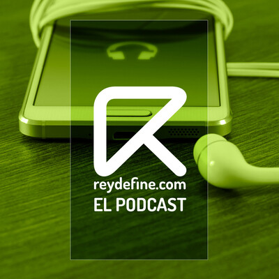 Reydefine.com - El Podcast