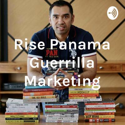 Rise Panama Guerrilla Marketing