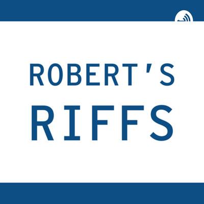 Robert's Riffs