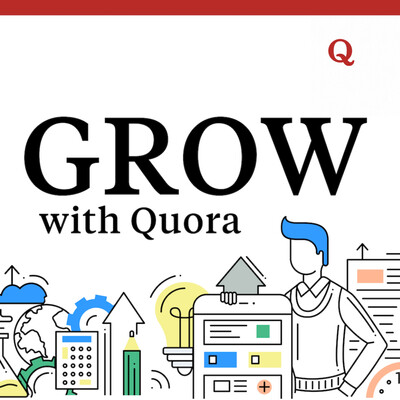 Grow with Quora