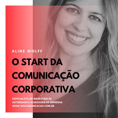 O start da comunicação corporativa