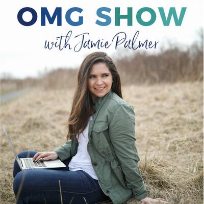 OMG Show With Jamie Palmer