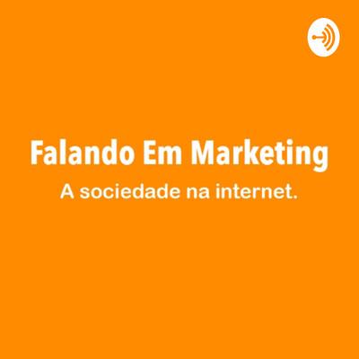 Falando Em Marketing