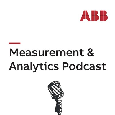 ABB's Measurement & Analytics Podcast