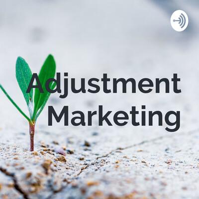 Adjustment Marketing