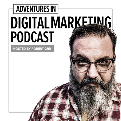 Adventures In Digital Marketing