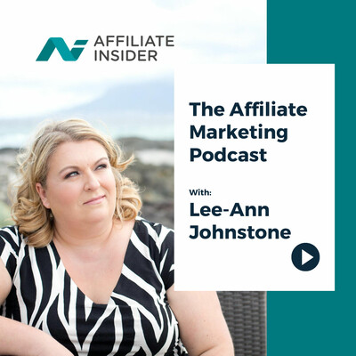 AffiliateINSIDER - Affiliate Marketing Podcast