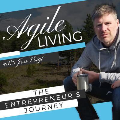 Agile Living, An Entrepreneurs Journey