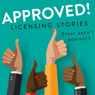Approved! Licensing Stories