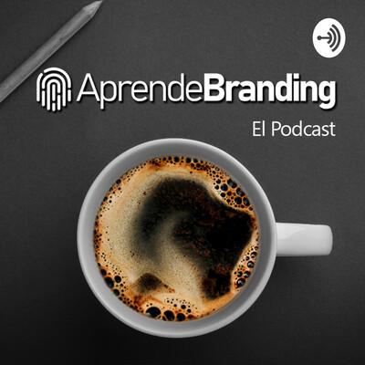 Aprende Branding, el Podcast