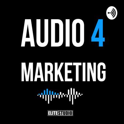 Audio 4 Marketing
