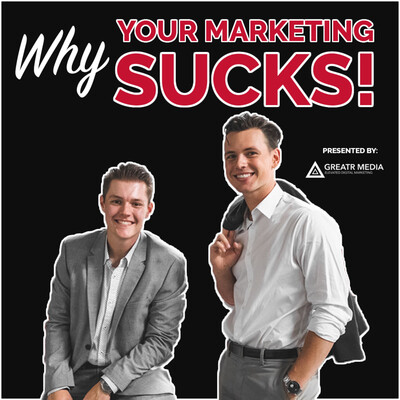 Why Your Marketing Sucks Podcast
