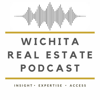 Wichita Real Estate Podcast