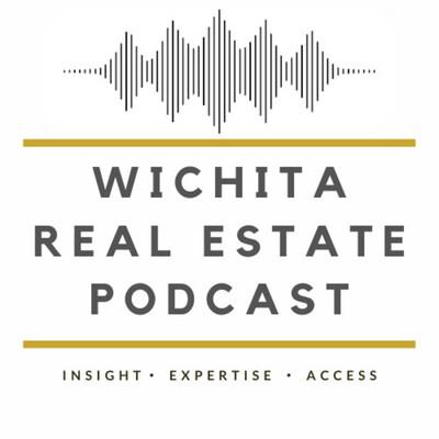 Wichita Real Estate Podcast