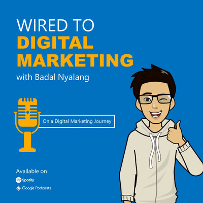 Wired to Digital Marketing | The Show for Online Marketing Strategies and Techniques