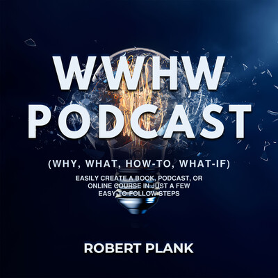 WWHW: Why, What, How-To, What-If