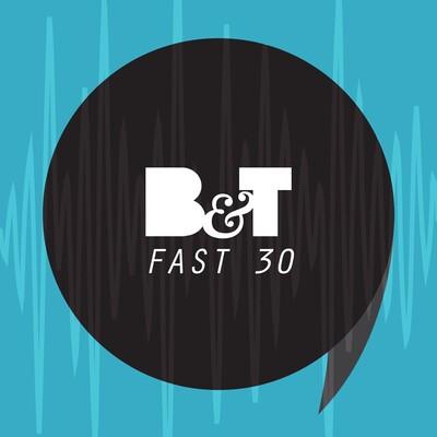 B&T's Fast 30
