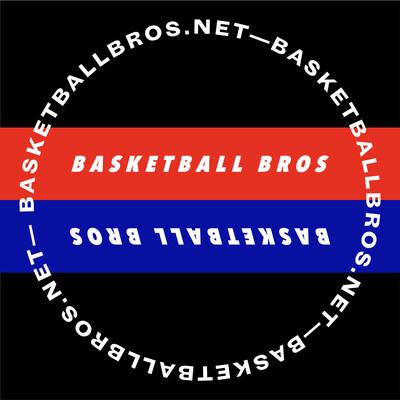 Basketball Bros Podcast