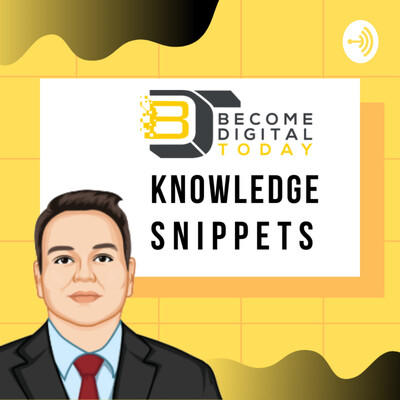 Become Digital Knowledge Snippets
