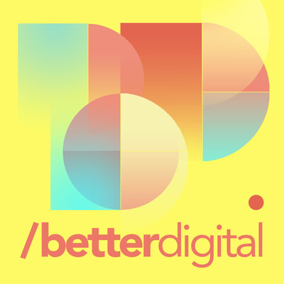 Better Digital