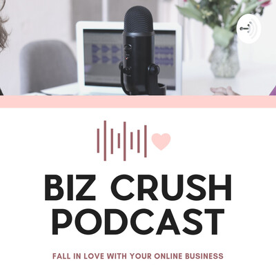Biz Crush Podcast