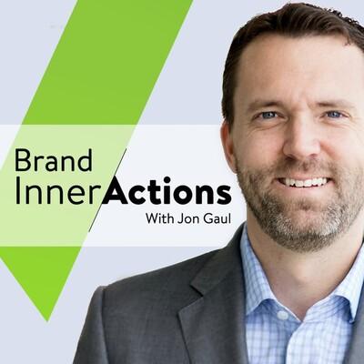 Brand InnerActions with Jon Gaul