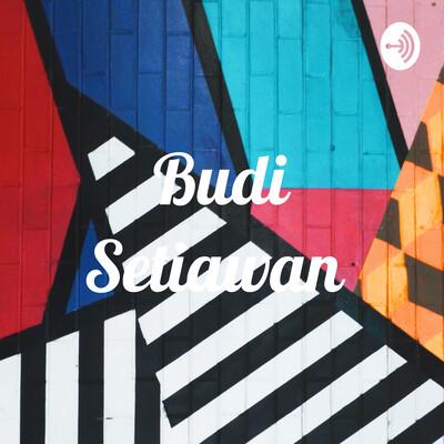 Budi Setiawan Podcast