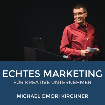 Echtes Marketing für kreative Unternehmer
