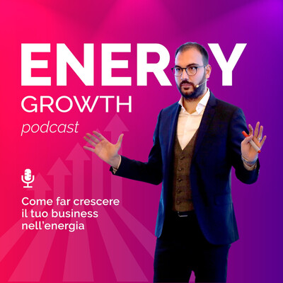Energy Growth | Podcast