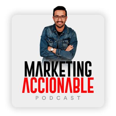 Marketing Accionable con Alvaro Cáceres
