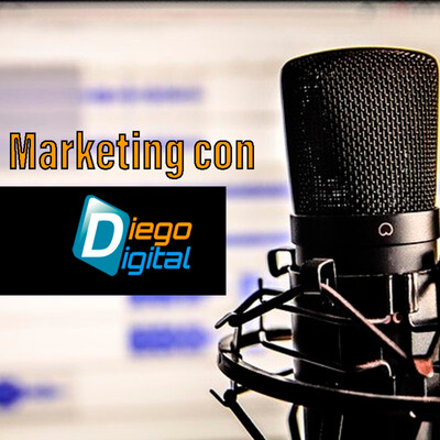 Marketing con Diego Digital