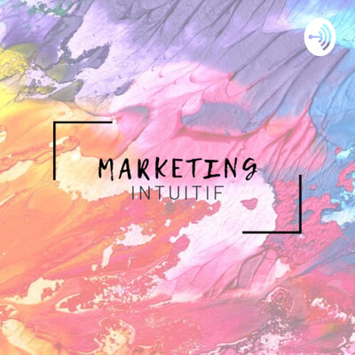 Marketing Intuitif by Lucie
