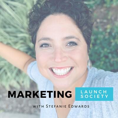 Marketing Launch Society Podcast