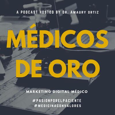 Marketing Para Médicos De Oro Por : Dr. Amaury ORTIZ ARS