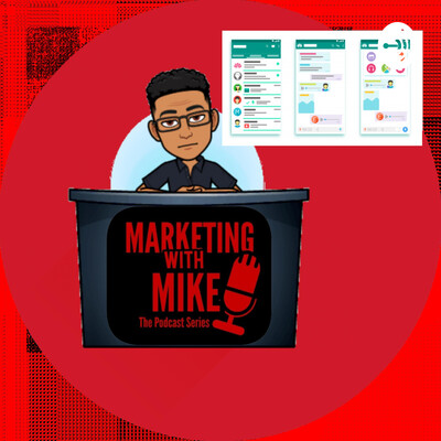 Marketing With Mike - The Podcast Series