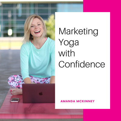 Marketing Yoga with Confidence