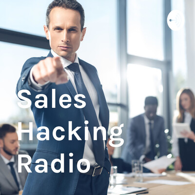 Sales Hacking Radio