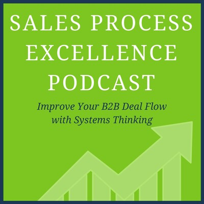 Sales Process Excellence Podcast