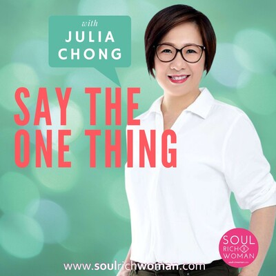 Say The One Thing With Julia Chong