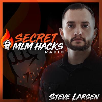 Secret MLM Hacks Radio